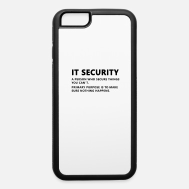Administrator IT Security Definition - iPhone 6 Case