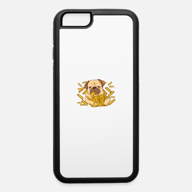 Fries Pug Eating French Fries - iPhone 6 Case