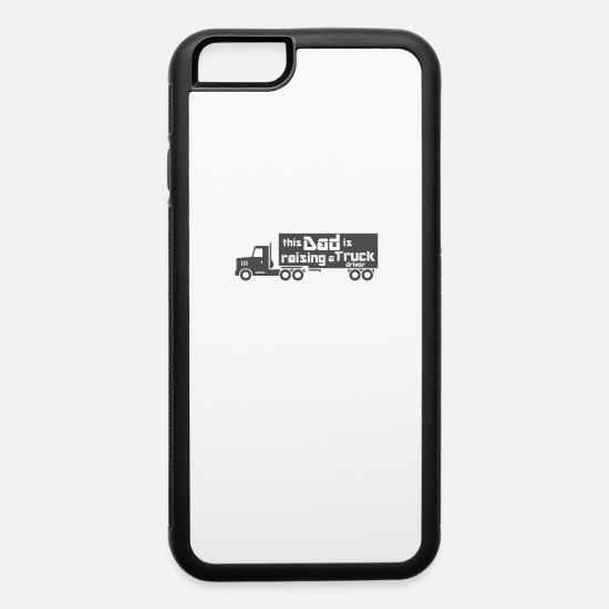 Son iPhone Cases - Truck driver educates a trucker son - iPhone 6 Case white/black