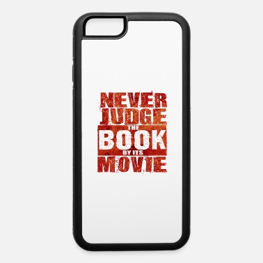 Series Never Judge The Book - Total Basics - iPhone 6 Case