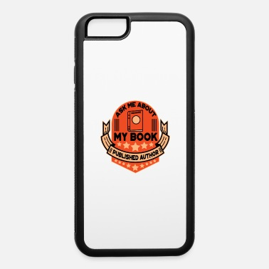Book book author book books gift - iPhone 6 Case
