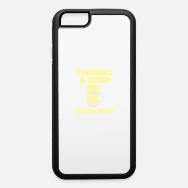 Net Fishing & Beer What Else Is There? Gift - iPhone 6 Case