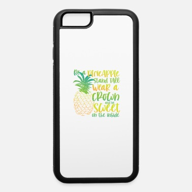 Prohibited Be a Pineapple | sweet botanical & fruitarian gift - iPhone 6 Case