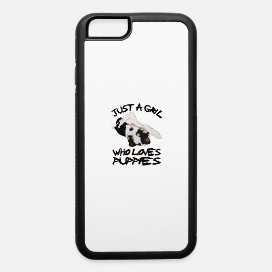 Owner iPhone Cases - Just a girl who loves dogs puppies - iPhone 6 Case white/black