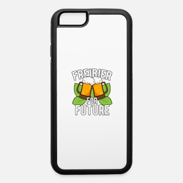 Free Beer Free beer for Future - iPhone 6 Case