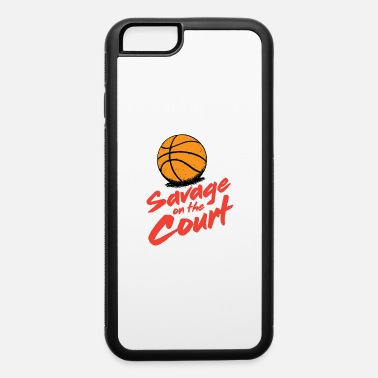 Court Savage on the court - iPhone 6 Case