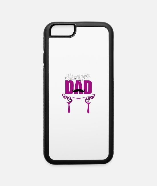 Father's Day iPhone Cases - Father's Day Gift Father's Day Saying Father's Day - iPhone 6 Case white/black