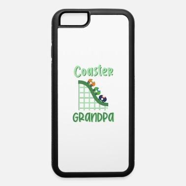 Fall Roller Coaster Fans - Coaster Grandpa Theme Park - iPhone 6 Case