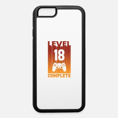 Level 18 Complete - controller - iPhone 6 Case