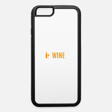 Sparkling Wine Sparkling Wine - iPhone 6 Case