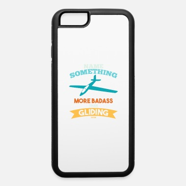 Glider Glider glide glider - iPhone 6 Case