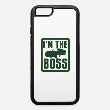 High-performance Sport SPORTS CAR I'm the BOSS! high performance race - iPhone 6 Case