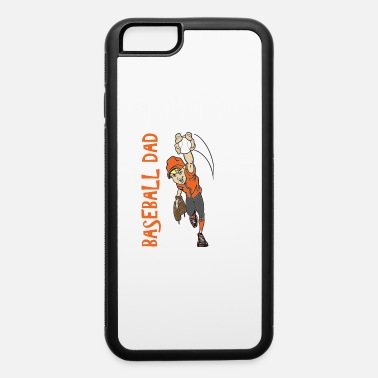 BASEBALL DAD - iPhone 6 Case