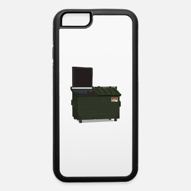 Bin Dumpster - iPhone 6 Case