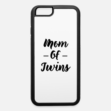 Twin Mom Mom of twins - iPhone 6 Case