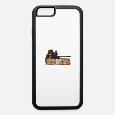 Gun Range Long Range Shooting Gun Hunter Shirt - iPhone 6 Case