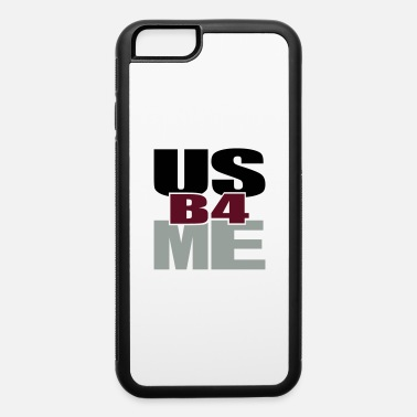 Tlc Us Before Me - iPhone 6 Case