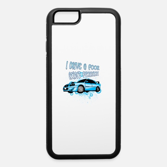 Motor iPhone Cases - I_drive_a_poor_man-s_Ferrari - iPhone 6 Case white/black