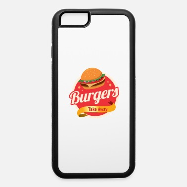 Take-away Burger s Take Away - iPhone 6 Case