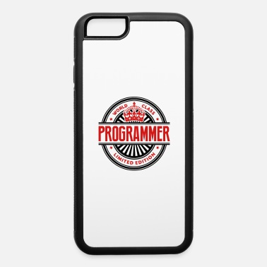 Limited Edition World class programmer limited edition - iPhone 6 Case