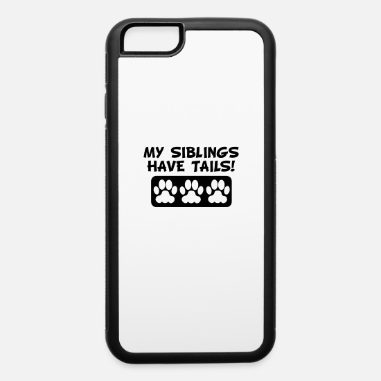 Siblings iPhone Cases - My Siblings Have Tails - iPhone 6 Case white/black
