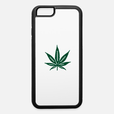 Smoke Weed Smoke Weed Everyday - iPhone 6 Case