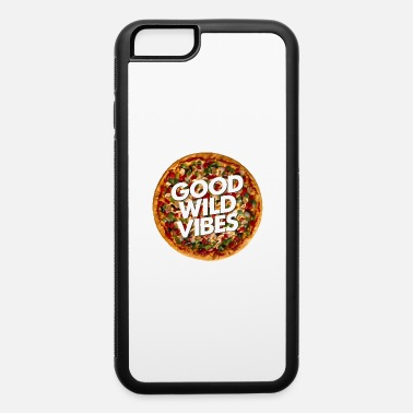 pizza good vibes - iPhone 6 Case