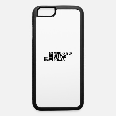 Automatic Transmission Modern Men Use Two Pedal - iPhone 6 Case