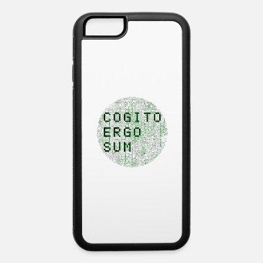 Ergo Cogito Ergo Sum - iPhone 6 Case