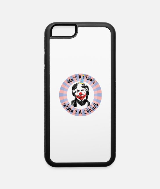 Silly iPhone Cases - Anti Trump Elect a clown expect a circus Gift - iPhone 6 Case white/black
