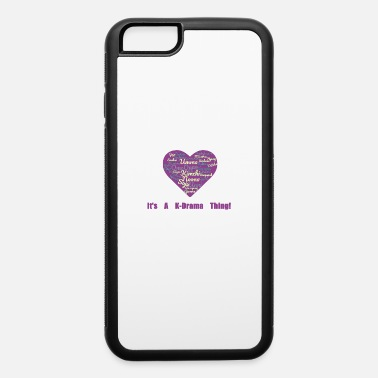 Drama K-Drama K-Pop Oppa Love - iPhone 6 Case