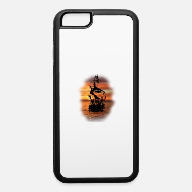 Pirate Ship Pirate Ship - iPhone 6 Case