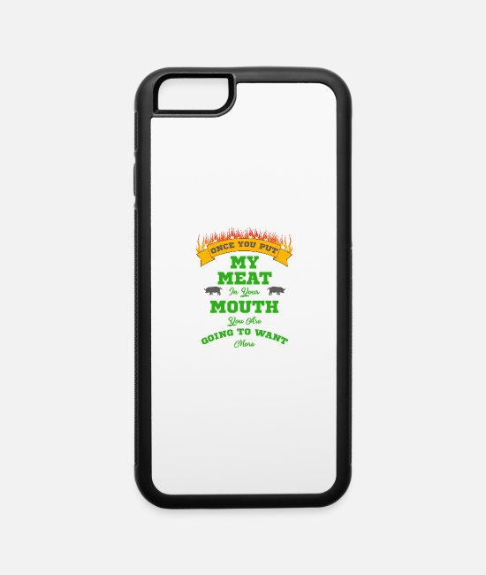 BBQ iPhone Cases - Meat in your mouth - iPhone 6 Case white/black