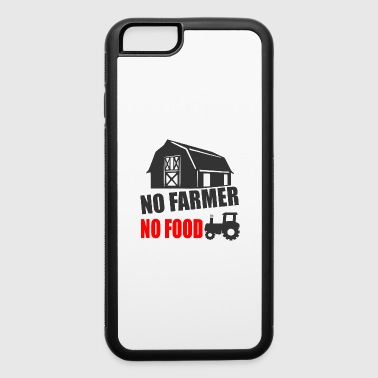 NO farmer no food - iPhone 6/6s Rubber Case