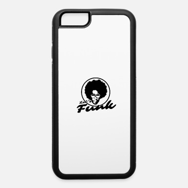 Funk Funk - iPhone 6 Case