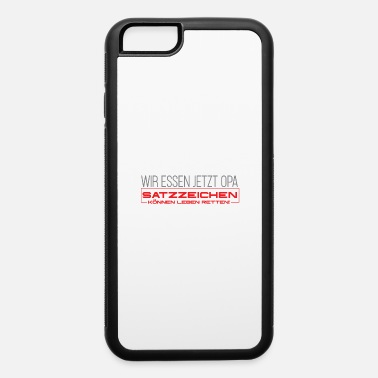 Funny funny quote - iPhone 6 Case