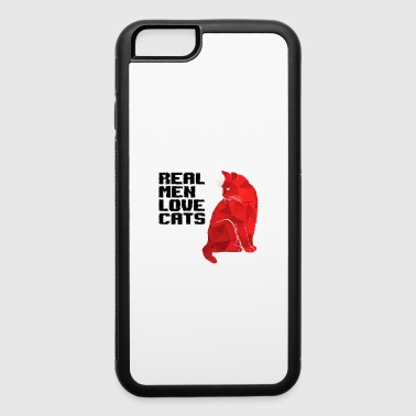 Pussy REAL MEN LOVE CATS - iPhone 6/6s Rubber Case