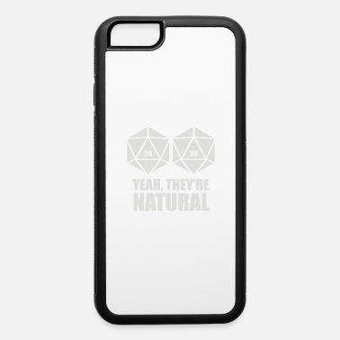 D20 D20 Yeah They re Natural - iPhone 6 Case