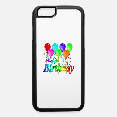 Broken Hearted Happy Birthday - iPhone 6 Case