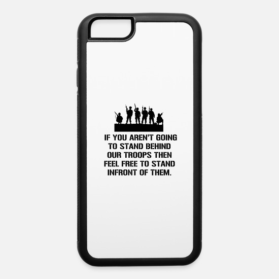 Standard iPhone Cases - Stand Behind Troops - iPhone 6 Case white/black