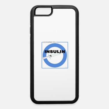 Diabetic Powered by Insulin - iPhone 6/6s Rubber Case