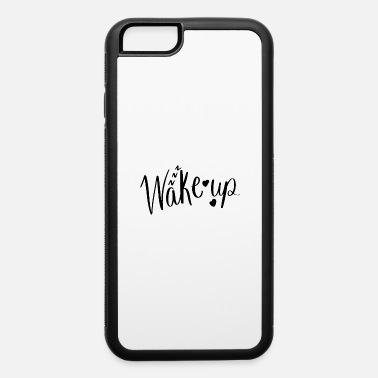 Love Letter Wake up love - iPhone 6/6s Rubber Case