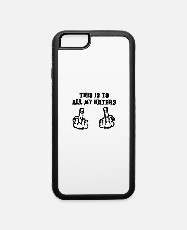 Heart iPhone Cases - THIS IS TO ALL MY HATERS - iPhone 6 Case white/black