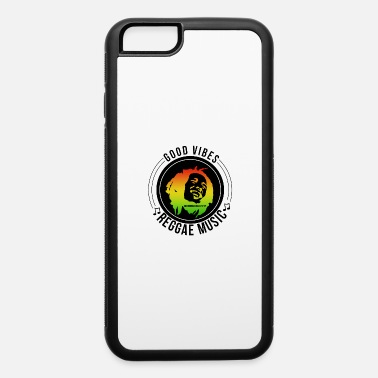 Reggae Good Vibes GOOD VIBES | REGGAE MUSIC - iPhone 6 Case