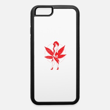Weed Weed Girl - iPhone 6 Case