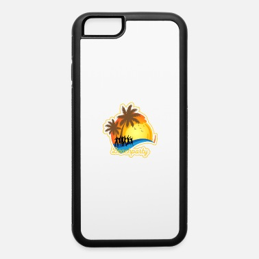 Beachparty Beachparty - best time and best vacations - iPhone 6 Case