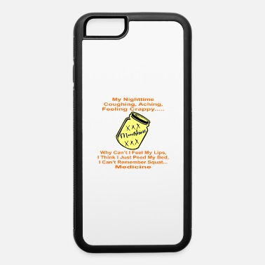 Motorcycle Moonshine My What Dahell Happened Medicine © - iPhone 6 Case