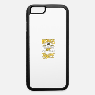 Mistake Mistake - iPhone 6 Case