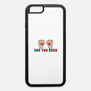Twins On Board Twins See You Soon Pregnancy announcement Gift - iPhone 6 Case