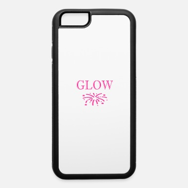 Glow Glow - iPhone 6 Case